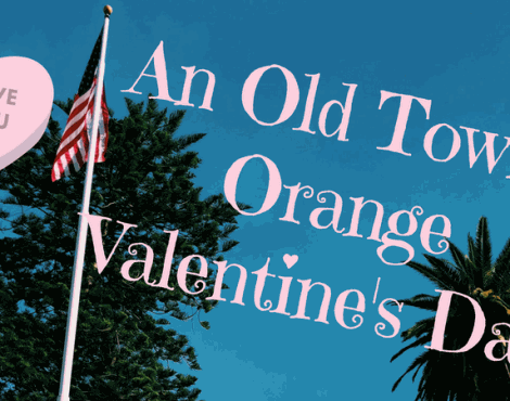 Old Towne Orange Valentine's Day Date Ideas