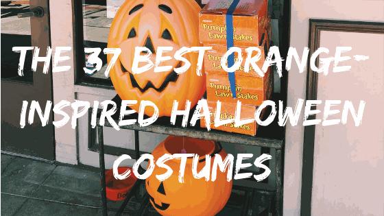The 37 BEST Orange-Inspired Halloween Costume Ideas