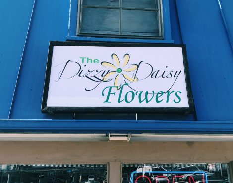 The Only Place for Fresh Flowers is The Dizzy Daisy